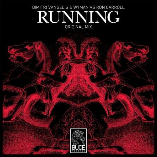 Dimitri Vangelis & Wyman vs Ron Carroll – Running (Original Mix)Dimitri Vangelis Wyman VS Ron Carroll Running Original Mi