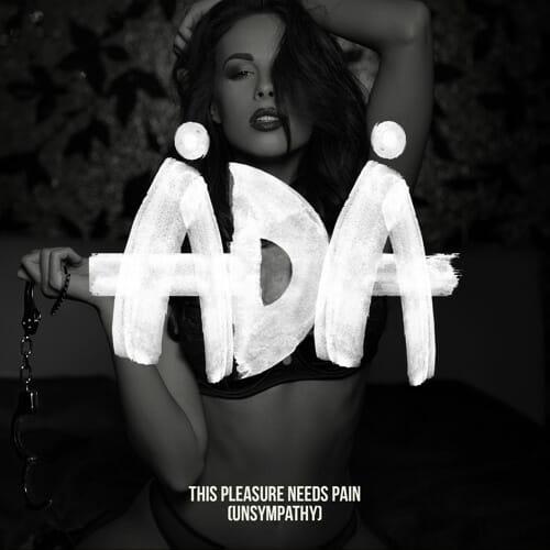 DA Premiere: Mystery Producer ådå Drops 'This Pleasure Needs Pain (Unsympathy)'Ada