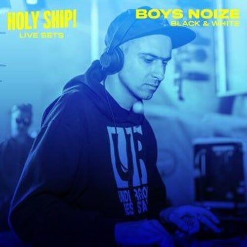 Good Morning Mix: Boys Noize – Holy Ship! 2016Boysnoize Holyship