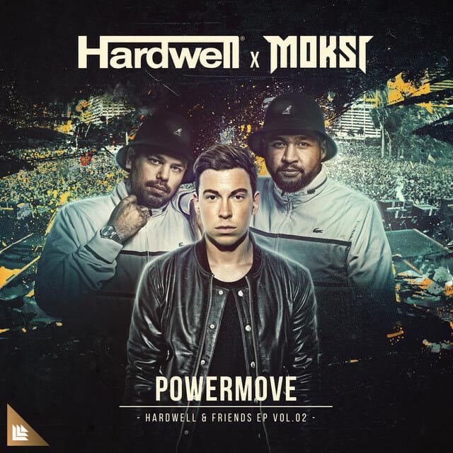 Hardwell & Moksi team up for single 'Powermove'Moksi Hardwell
