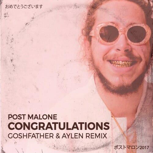 Post Malone Clean: Congratulations (Goshfather & Aylen Remix