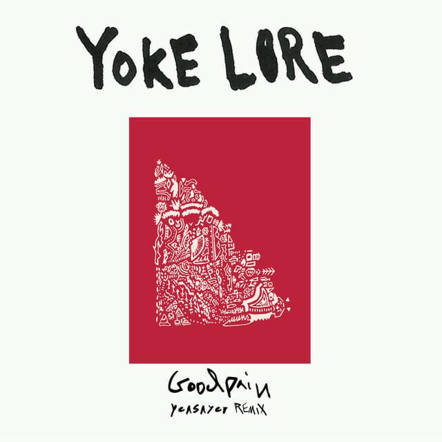 Yoke Lore – Goodpain (Yeasayer Remix)1413d3133df5acba231a810368bcfd70498ef03c