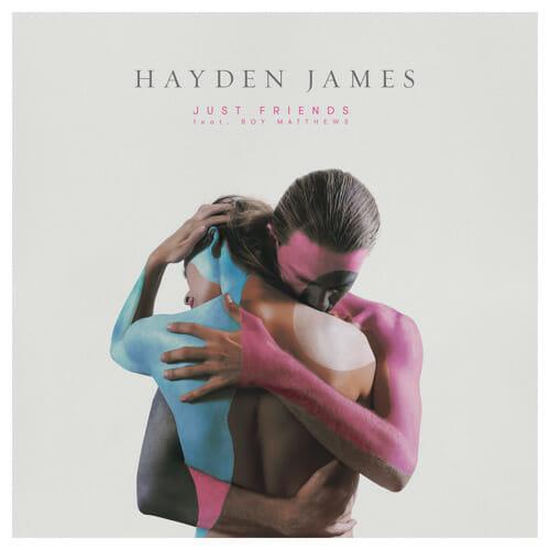 Hayden James – Just Friends ft Boy MatthewsHaydenjamesart