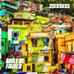 Morten – Baile De Favela (Original Mix)Morten Baile De Favela