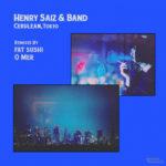 Premiere: Henry Saiz – Cerulean (Fat Sushi Remix)Henry Saiz Band Cerulean Fat Sushi Remi