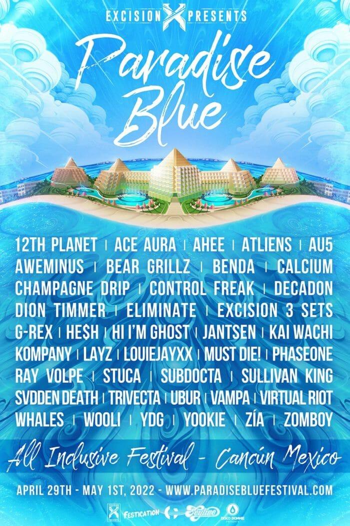 Excision plots Paradise Blue destination festival in Cancún, MexicoParadise Blue
